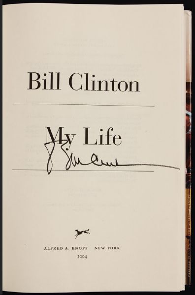 Bill Clinton Signed My Life Book