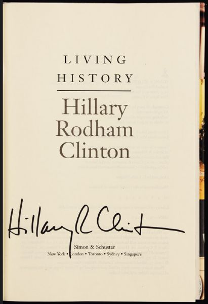 Hillary Clinton Signed Living History Autobiography