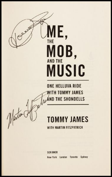 Tommy James Signed Me, The Mob, And The Music Autobiography