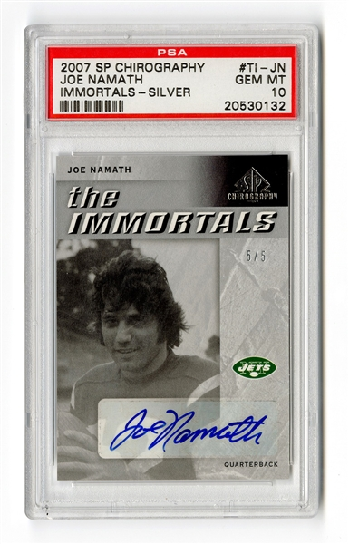 Joe Namath Signed 2007 SP Chirography The Immortals Silver Card #'d/5 PSA 10 GEM MINT