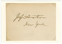John Jacob Astor, IV Signed Calling Card JSA LOA
